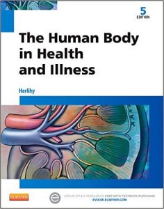 The Human Body in Health and Illness Textbook