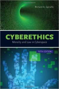 Cyberethics: Morality and Law in Cyberspace Textbook