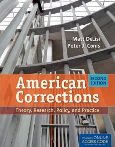 American Corrections: Theory, Research, Policy,and Practice Textbook
