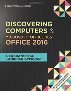 Discovering computers & microsoft office 365 office 2016 cover page picture