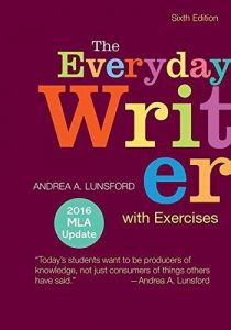 Textbooks florida national university title the everyday writer 6th edition author andrea lunsford isbn 9781319117801 publisher bedford st martin price 11045 fandeluxe Gallery