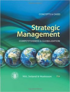 Strategic Management: Competitiveness & Globalization Textbook