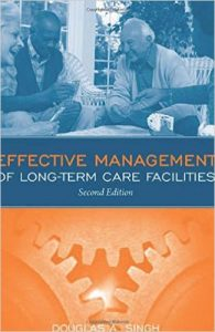 Effective Management of Long-Term Care Facilities Textbook