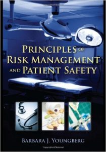 Principles of Risk Management and Patient Safety Textbook