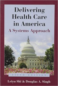 Delivering Health Care in America: A System's Approach Textbook