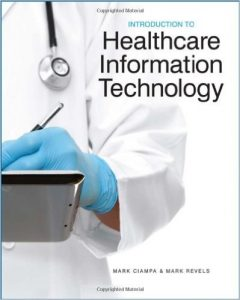 Introduction to Healthcare Information Technology Textbook