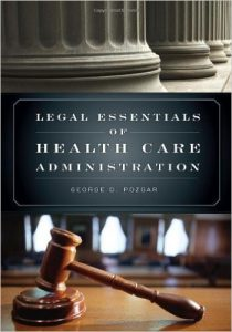 Legal Essentials of Health Care Administration Textbook