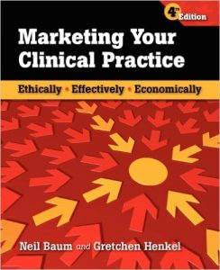 Marketing Your Clinical Practice Textbook