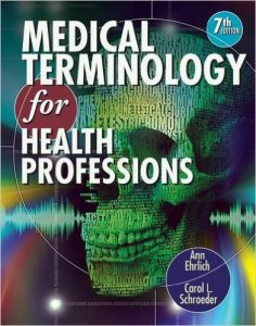 Medical Terminology for Health Professions Textbook