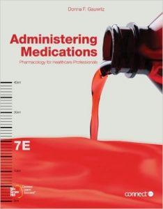 Administering Medications: Pharmacology for Healthcare Professionals Textbook