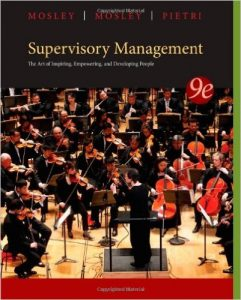 Supervisory Management: The Art of Inspiring, Empowering, and Developing People Textbook