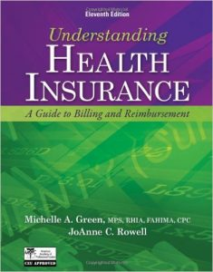Understanding Health Insurance: A Guide to Billing and Reimbursement Textbook
