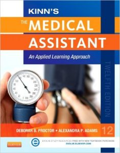 Kinn's The Medical Assistant: An Applied Learning Approach Textbook