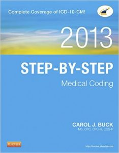 2013 Step-By-Step Medical Coding Textbook