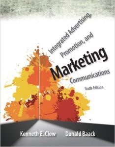 Integrated Advertising, Promotion, and Marketing Communications Textbook