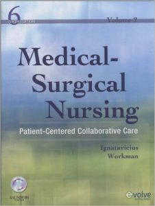 Medical Surgical Nursing: Patient-Centered Collaborative Care Textbook