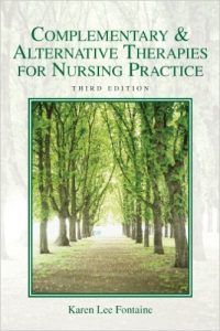 Complementary & Alternative Therapies For Nursing Practice Textbook