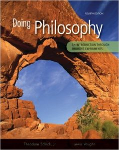 Doing Philosophy: An Introduction Through Thought Experiments Textbook