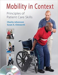 Mobility in Context: Principles of Patient Care Skills Textbook