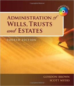 administration of wills, trusts and estates book