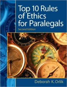 Top 10 Rules of Ethics for Paralegals Textbook