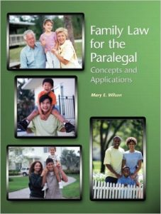 Family Law for the Paralegal: Concepts and Applications Textbook