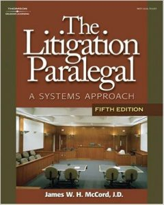 The Litigation Paralegal: A Systems Approach Textbook