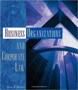 Business Organizations and Corporate Law Textbook