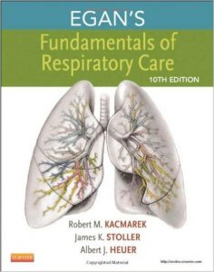 Egan's Fundamentals of Respiratory Care Textbook