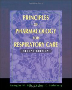 Principles of Pharmacology and Respiratory Care Textbook