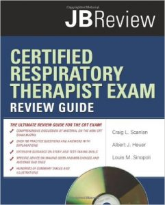 Certified Respiratory Therapist Exam Review Guide Textbook