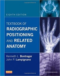 Textbook of Radiographic Positioning and Related Anatomy Textbook