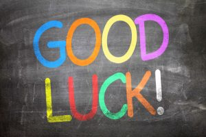 """Good Luck!"" written on chalkboard"