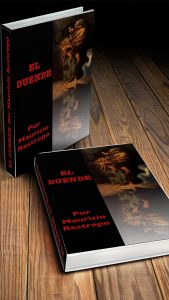 Hard cover of book called El Duende by Mauricio Restrepo