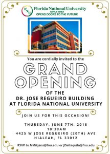 Grand Opening for the Florida National University Dr. Jose Regueiro Classroom Building