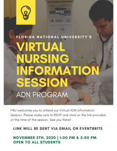 FNU welcomes you to attend our Virtual Information Session hosted by the ADN Department.